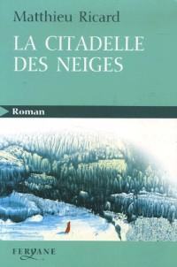 La citadelle des neiges : Conte spirituel