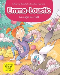 LA MAGIE DE NOEL: Emma et Loustic - tome 8