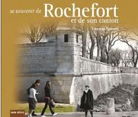 Se souvenir de Rochefort et de son canton