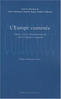 L'Europe contestée : Espaces et enjeux des positionnements contre l'intégration européenne