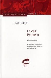 Le Vair Palefroi : Edition bilingue français-ancien français