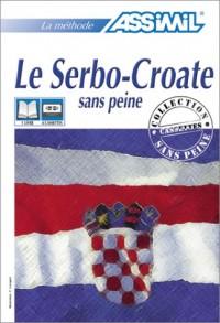 Le Serbo-Croate sans peine (1 livre + coffret de 4 cassettes)