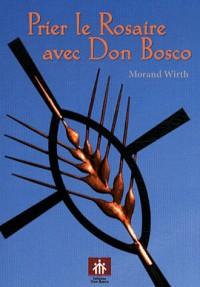 Prier le Rosaire avec Don Bosco
