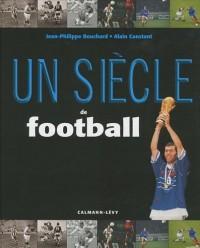 Un siècle de football