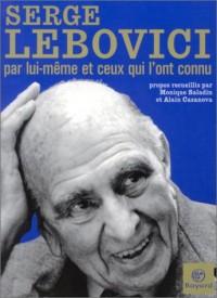 Serge Lebovici par lui-même et ceux qui l'ont connu