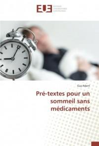 Pré-textes pour un sommeil sans médicaments