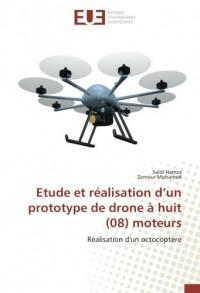 Etude et réalisation d'un prototype de drone à huit (08) moteurs: Réalisation d'un octocoptère