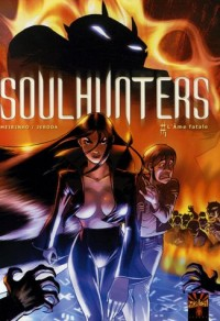 Soulhunters, Tome 1 : L'Ame fatale