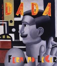 Fernand Leger (Revue Dada 219)
