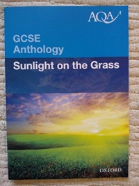 AQA GCSE Anthology Sunlight on the Grass