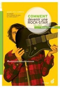 Comment Devenir une Rock Star (Ou Pas) - Ne