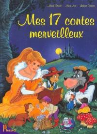 Mes 17 contes merveilleux