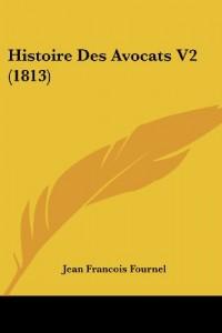 Histoire Des Avocats V2 (1813)
