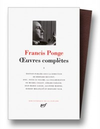 Ponge : Oeuvres complètes, tome 1