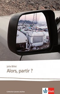 Alors, partir ?: Französische Lektüre für das 5. und 6. Lernjahr
