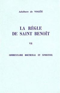 La règle de saint Benoît, tome 7