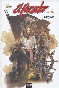 El Cazador, Tome 1 : Lady Sin