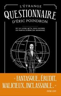 L'étrange questionnaire d'Eric Poindron