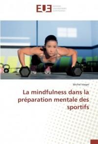 La mindfulness dans la préparation mentale des sportifs