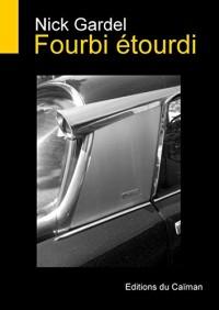 Fourbi Etourdi