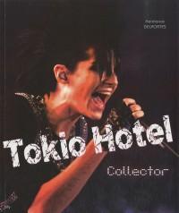 Tokio Hotel : Collector