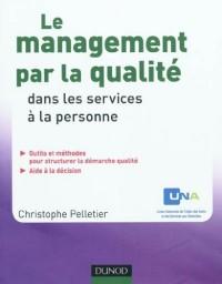 Le management par la qualité dans les services à la personne