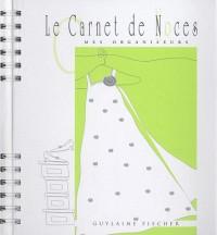 Le carnet de noces 2010