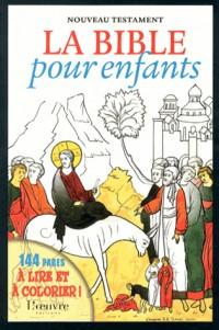 Bible pour Enfants, Nouveau Testament