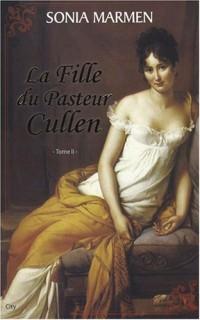 La Fille du Pasteur Cullen, Tome 2 :