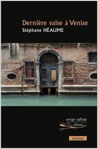 Dernière valse à Venise suivi de Ora fatale