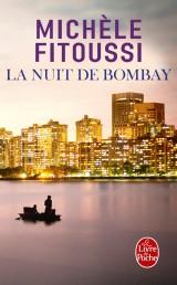 La Nuit de Bombay [Poche]