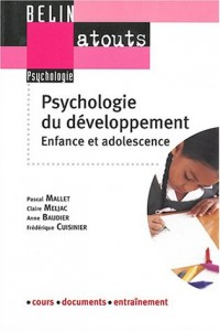 Psychologie du développement : Enfance et adolescence