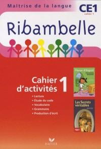 Ribambelle CE1 Serie Rouge ed 2010, Cahier d'Activites 1 et Livret d'Entrainement 1