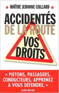 Accidentés de la route : Vos droits