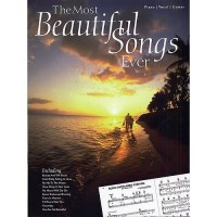 The Most Beautiful Songs Ever. Partitions pour Piano, Chant et Guitare(Boîtes d'Accord)