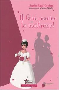 Il faut marier la maîtresse