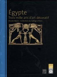 Egypte : Trois mille ans d'art décoratif