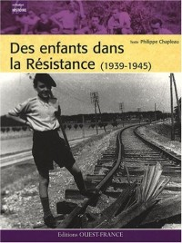 Des enfants dans la Résistance (1939-1945)