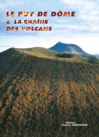 Le Puy de Dome et la Chaîne des Volcans