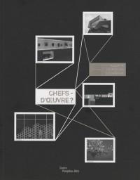 Chefs-d'oeuvre ? : Album de l'exposition d'ouverture