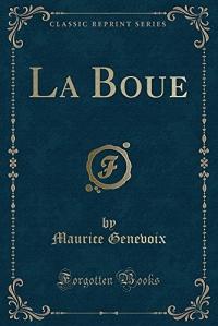 La Boue (Classic Reprint)