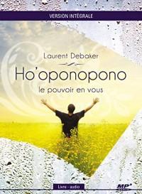 Ho'oponopono - Le pouvoir en vous - Version intégrale - Livre audio CD MP3