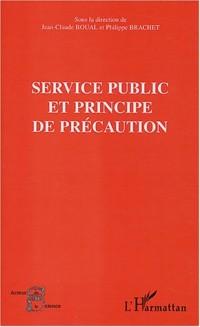 Service public et principe de précaution : Séminaire expert Conseil économique et social (Paris) 29 juin 2001 organisé par l'OMIPE
