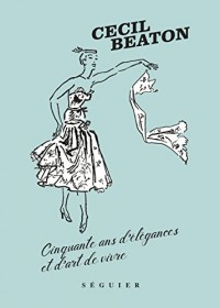 Cecil Beaton, cinquante ans d'élégances et d'art de vivre
