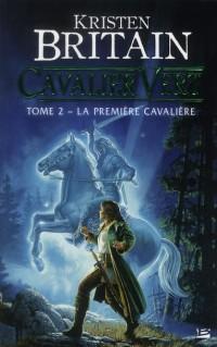 Cavalier Vert, T2 : la Premiere Cavaliere