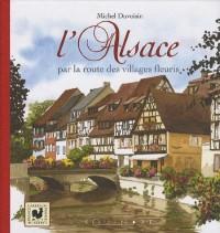 L'Alsace par la route des villages fleuris