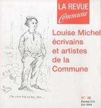 La Revue Commune, N° 38 Floréal 213 (j : Louise Michel, écrivains et artistes de la Commune