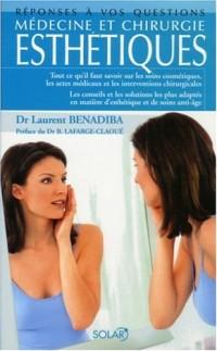Médecine et chirurgie esthétiques