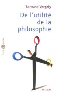 De l'utilité de la philosophie