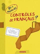 Qui a Piqué les Controles de Français (NE 2017)